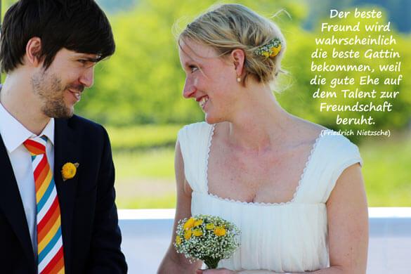 Hochzeit Liebessprüche - Der beste Freund wird wahrscheinlich die beste Gattin bekommen, weil die gute Ehe auf dem Talent zur Freundschaft beruht.