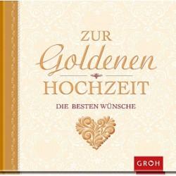 Zur goldenen Hochzeit die besten Wuensche